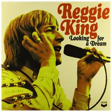 Reg King - Looking For A Dream