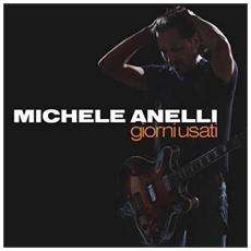 Michele Anelli - Giorni Usati