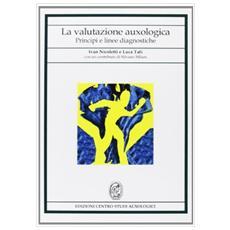 La valutazione auxologica. Principi e linee diagnostiche