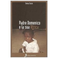 Padre Domenico e la sua Africa
