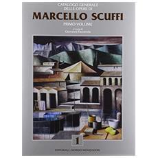 Marcello Scuffi. Vol. 1