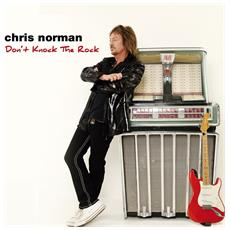 Norman, Chris - Don'T Knock The Rock