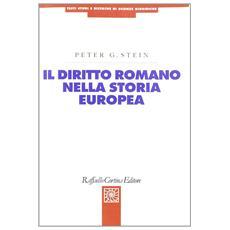 Il diritto romano nella storia europea