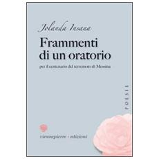 Frammenti di un oratorio per il centenario del terremoto di Messina
