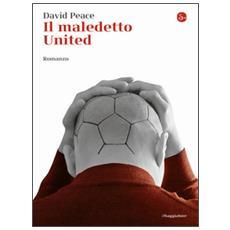 Maledetto United (Il)