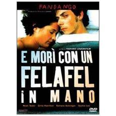 Dvd E Mori' Con Un Felafel In Mano