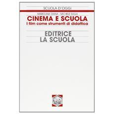 Cinema e scuola. I film come strumenti di didattica