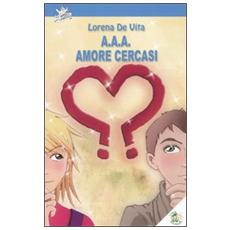 A. A. A. amore cercasi