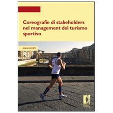 Coreografie di Stakeholders nel management del turismo sportivo
