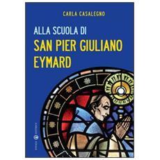 Alla scuola di san Pier Giuliano Eymard