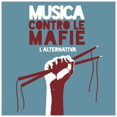 Musica Contro Le Mafie - L'alternativa
