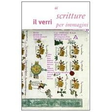 Verri (Il) . Vol. 53: Scritture per immagini.