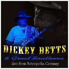 Dickey Betts & Great Southern - Live At Metropolis (2 Cd)