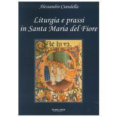Liturgia e prassi in Santa Maria del Fiore
