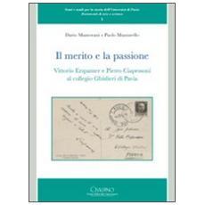 Il merito e la passione. Vittorio Erspamer e Pietro Ciapessoni al collegio Ghisleri di Pavia