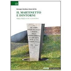 Il Martinetto e dintorni. 1943-1945 oltre la memoria