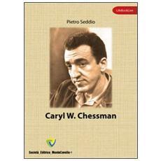 Caryl W. Chessman