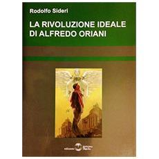 La rivoluzione ideale di alfredo Oriani