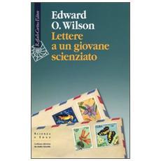 Lettere a un giovane scienzato