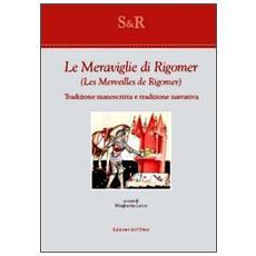 Le meraviglie di RigomerLes merveilles de Rigomer. Tradizione manoscritta e tradizione narrativa
