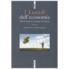 Luned� dell'economia della Fondazione Giuseppe di Vittorio (I) . Vol. 1