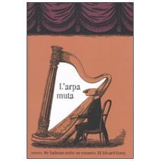 L'arpa muta ovvero, Mr. Earbrass scrive un romanzo