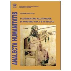 I commentari all'isagoge di Porfirio tra V e VI secolo