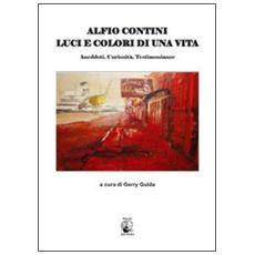 Alfio Contini. Luci e colori di una vita