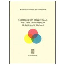 Sussidiarietà orizzontale, welfare comunitario ed economia sociale