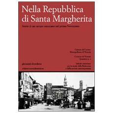Nella Repubblica di Santa Margherita. Storie di un campo veneziano nel primo Novecento