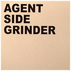 Agent Side Grinder - Agent Side Grinder