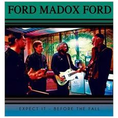 """Ford Madox Ford - Expect It (7"""")"""