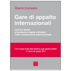 Gare di appalto internazionali. Call for tender. Procedure e regole utilizzate nella cooperazione internazionale