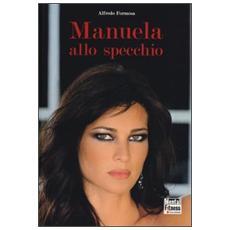 Manuela allo specchio