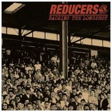 Reducers S. f. - Backing The Longshot