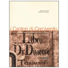 Cantori di Cercivento. L'onoranda compagnia dei cantori della Pieve di San Martino. Con CD Audio (I)