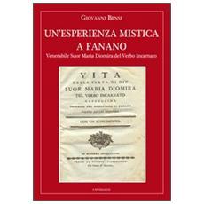 Esperienza mistica a Fanano. Venerabile suor Maria Diomira del Verbo Incarnato (Un')