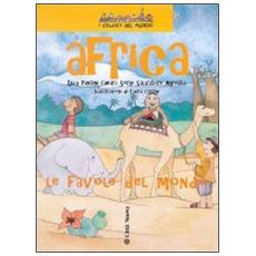 Africa. Le favole del mondo