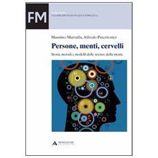 Persone, menti, cervelli. Storia, metodi e modelli delle scienze della mente