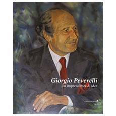Giorgio Peverelli. Un imprenditore di idee