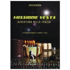 Missione Vesta. Avventura nello spazio