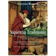 Sapientia traditionis. Antologia delle più importanti sentenze filosofiche e teologiche della tradizione cristiana