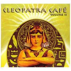Cleopatra Cafe Vol. 2 (2 Cd)