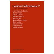 Lezioni bellinzonesi. Vol. 7