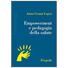 Empowerment e pedagogia della salute