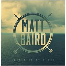Matt Baird - Keeper Of My Heart