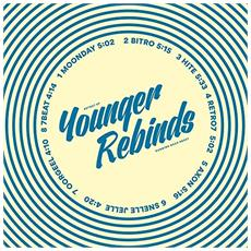 Younger Rebinds - Retro 7 Ep