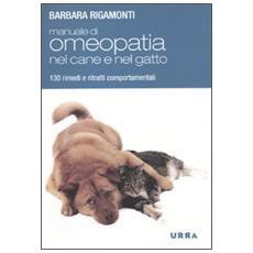 Manuale di omeopatia nel cane e nel gatto. 130 rimedi e ritratti comportamentali
