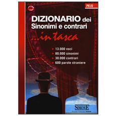 Dizionario dei sinonimi e contrari. . . in tasca