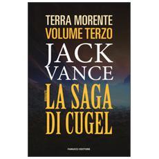 Saga di Cugel. La terra morente (La) . Vol. 3